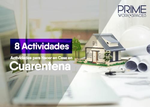 Ocho Actividades para Hacer en Casa en Cuarentena